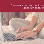8 razones por las que los hoteles deberían tener un blog [+INFOGRAFÍA]