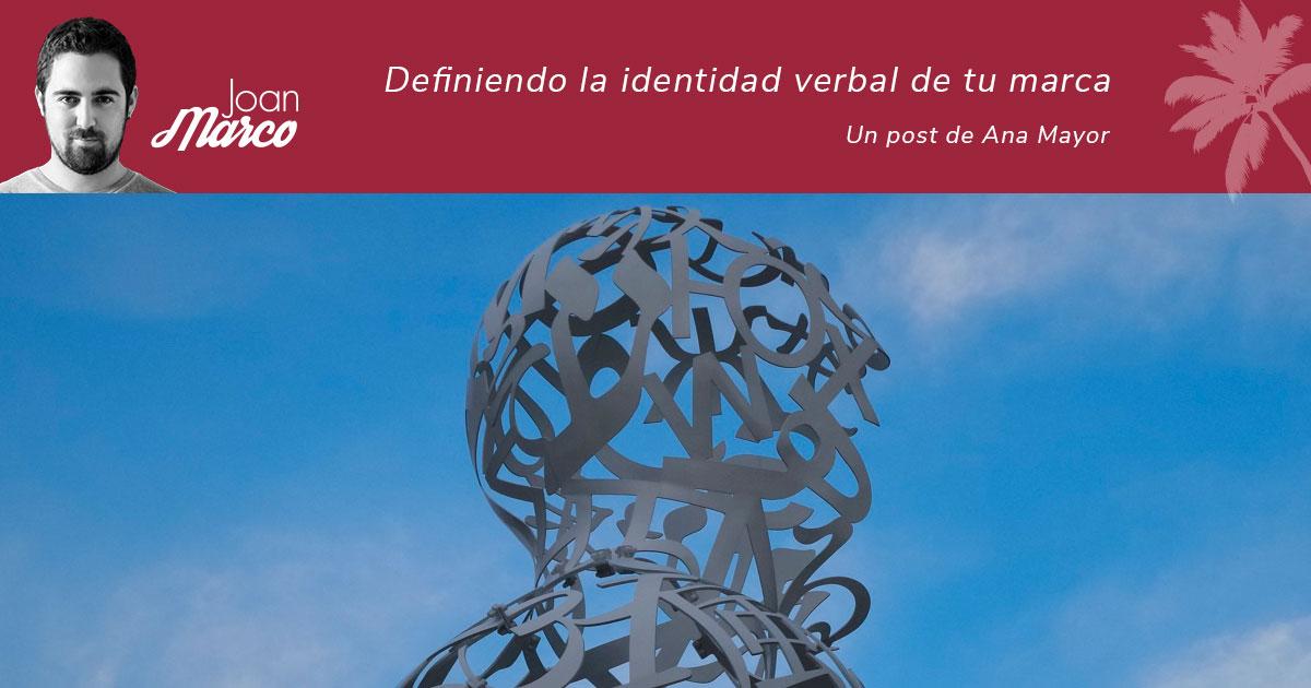 Definiendo la identidad verbal de tu marca