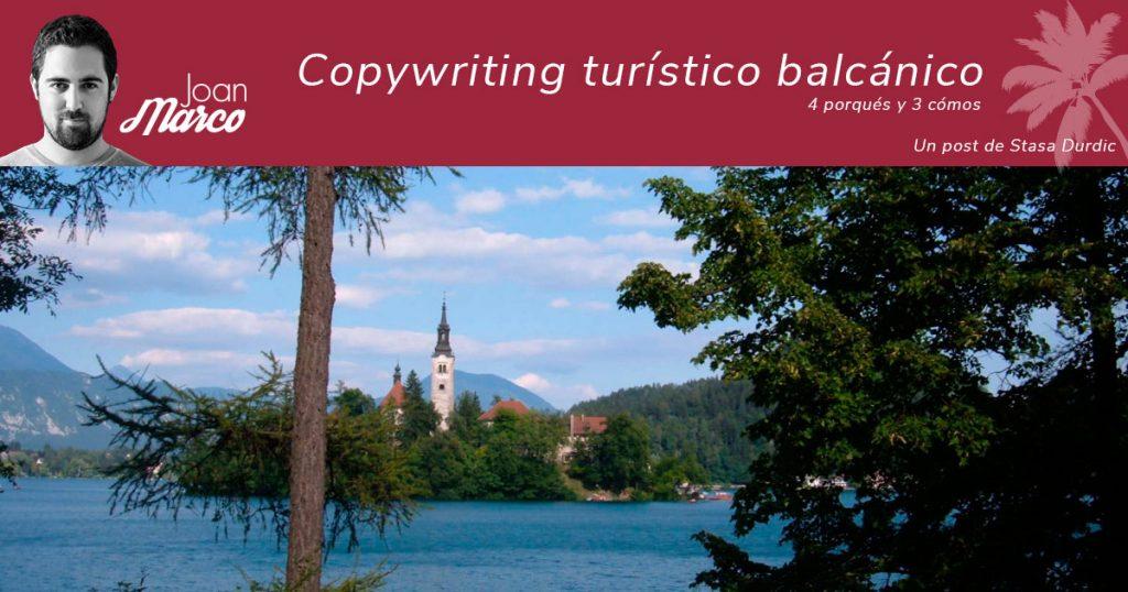 Copy turístico para vender viajes a los Balcanes