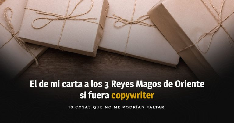 Soy Copywriter: carta a los reyes magos