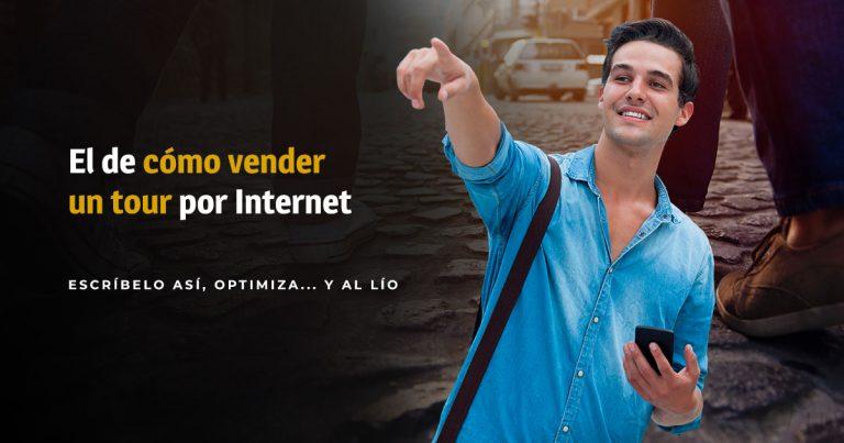 Cómo vender un tour turístico por Internet